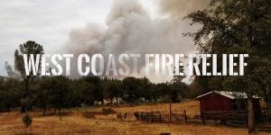 Graphic of a farm with smoke rising from the forest in the back with the words West Coast Fire Relief